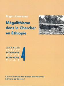 Mégalithisme dans le Chercher en Ethiopie, Roger Joussaume