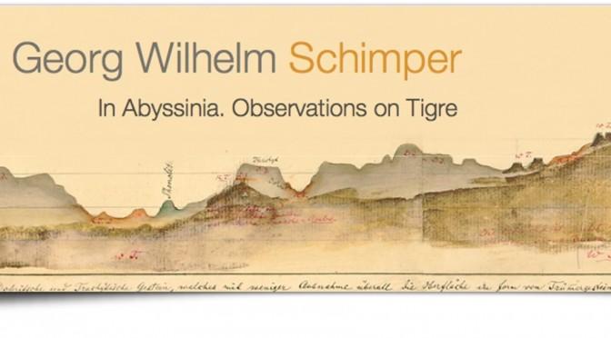 Dorothea McEwan: Discovering Schimper – Observations on Tigre